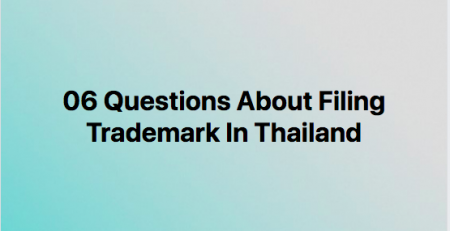 Questions of trademark in Thailand, Thailand trademark, Thailand trademark registration