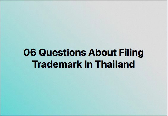 Questions of trademark in Thailand, Thailand trademark