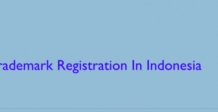 Trademark Registration In Indonesia, Indonesia Trademark Registration