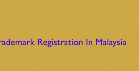 Trademark Registration In Malaysia, Malaysia Trademark Registration