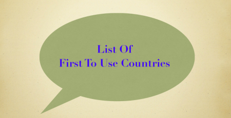 List of First to Use Countries, list of first to use countries
