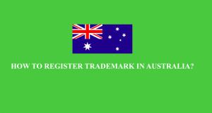 How to register trademark in Australia?