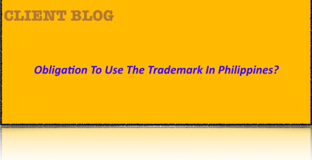 Obligation To Use The Trademark In Philippines