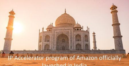 IP Accelerator program of Amazon officially launched in India, Intellectual Property Accelerator in India